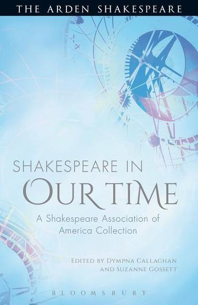 Shakespeare in Our Time
