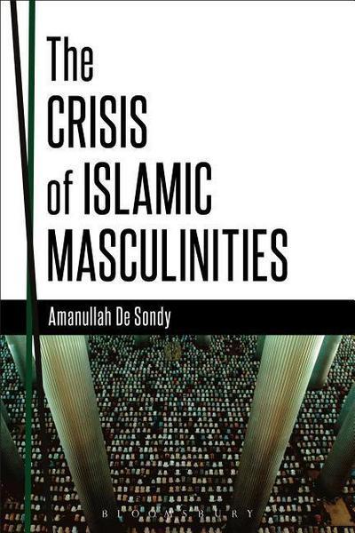 Crisis of Islamic Masculinities