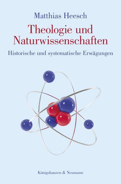 Theologie und Naturwissenschaften