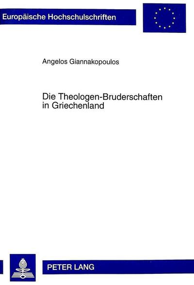 Die Theologen-Bruderschaften in Griechenland