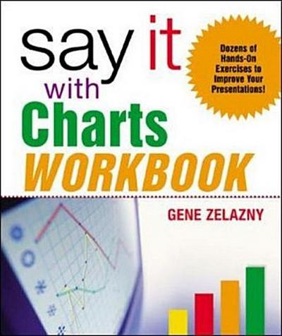 Say it with Charts, Workbook