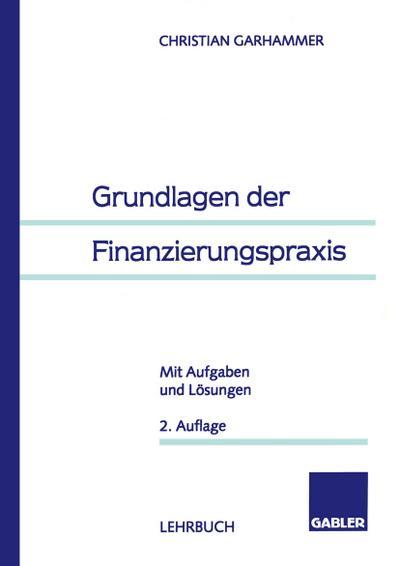 Grundlagen der Finanzierungspraxis