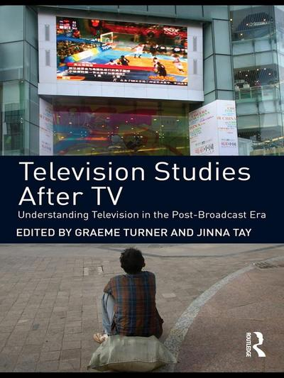 Television Studies After TV