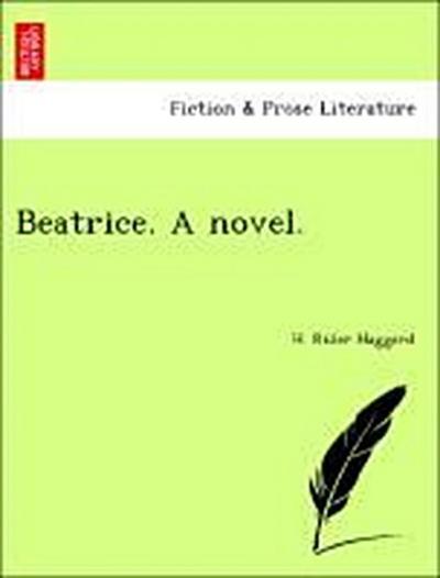 Beatrice. A novel.