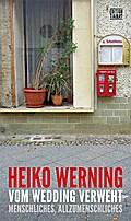 Vom Wedding verweht: Menschliches, Allzumenschliches (Critica Diabolis)