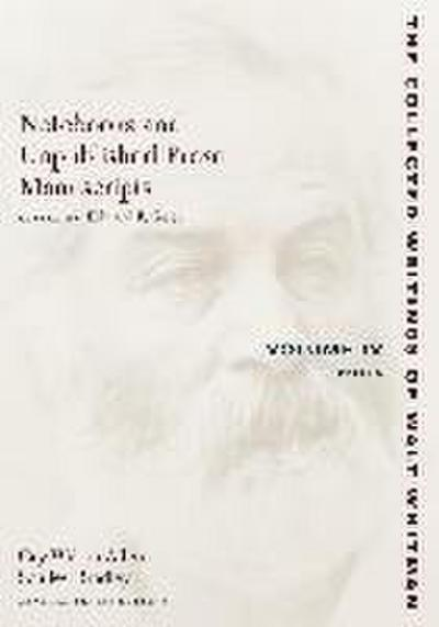 Notebooks and Unpublished Prose Manuscripts: Volume IV: Notes