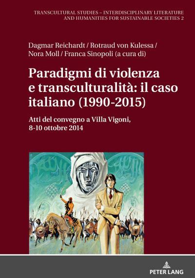 Paradigmi di violenza e transculturalità: il caso italiano (1990-2015)