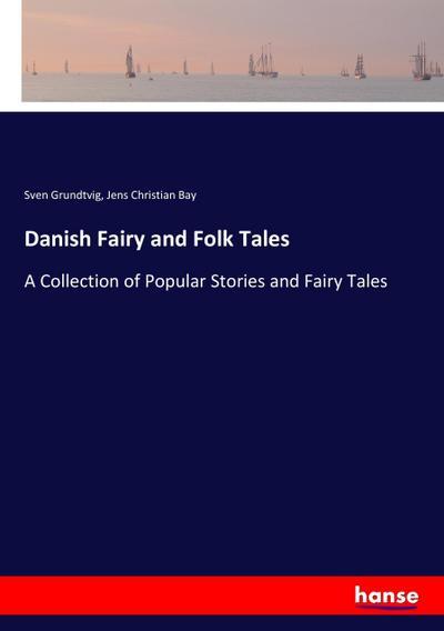 Danish Fairy and Folk Tales