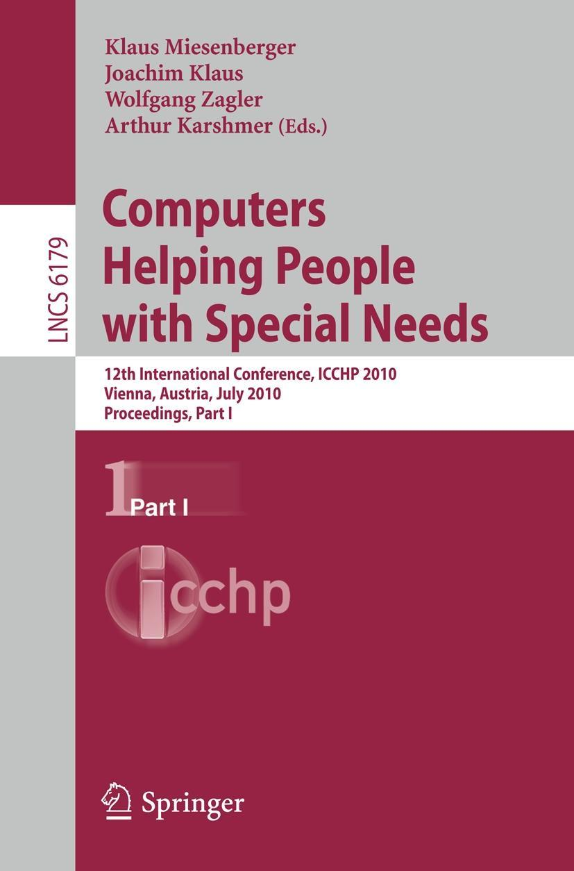 Computers Helping People with Special Needs, Part I   Klaus  ... 9783642140969