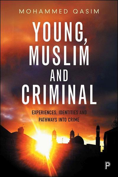 Young, Muslim and criminal