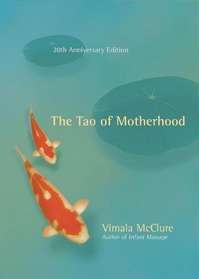 The Tao of Motherhood