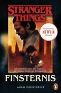 Stranger Things: Finsternis - DIE OFFIZIELLE DEUTSCHE AUSGABE - ein NETFLIX-Original
