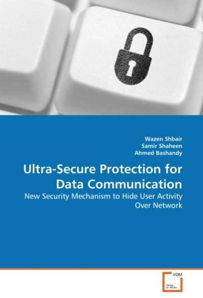 Ultra-Secure Protection for Data Communication