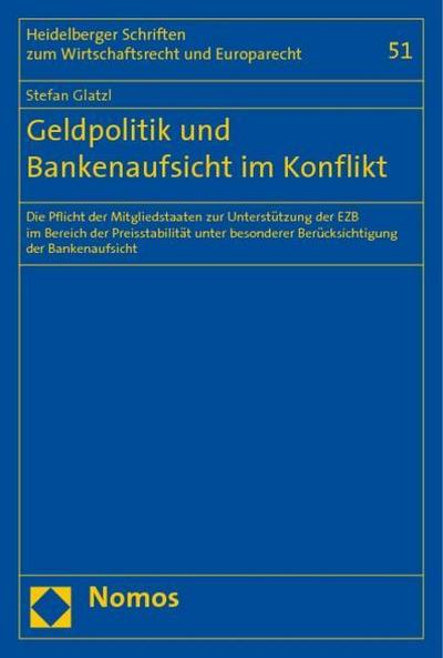 Geldpolitik und Bankenaufsicht im Konflikt