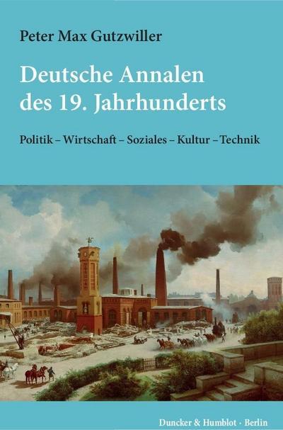 Deutsche Annalen des 19. Jahrhunderts.