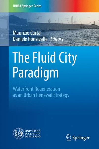 The Fluid City Paradigm