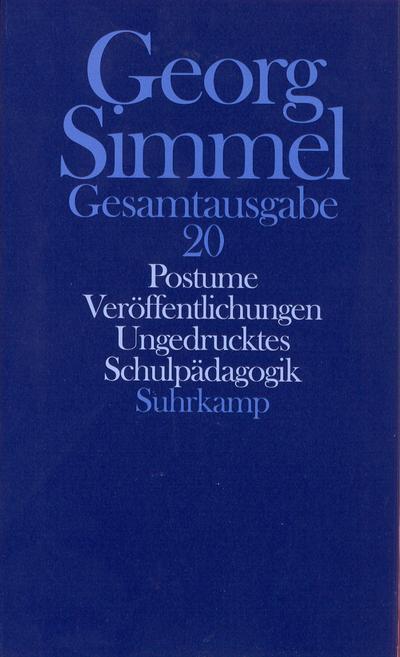 Gesamtausgabe in 24 Bänden: Band 20: Postume Veröffentlichungen, Ungedrucktes, Schulpädagogik