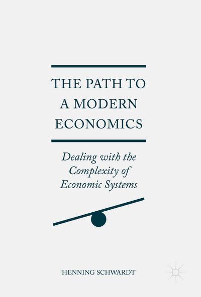 The Path to a Modern Economics