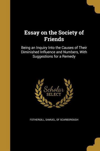 ESSAY ON THE SOCIETY OF FRIEND