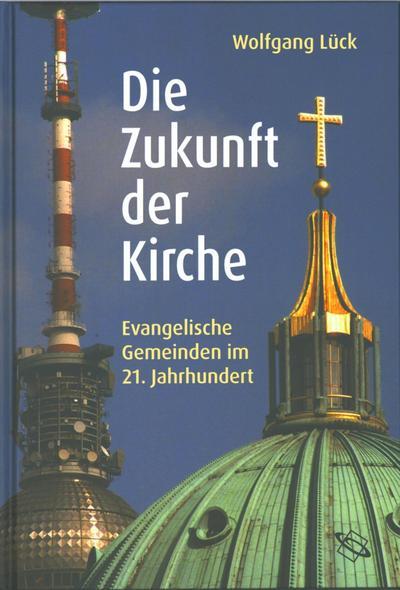 Die Zukunft der Kirche