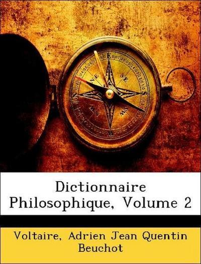 Dictionnaire Philosophique, Volume 2