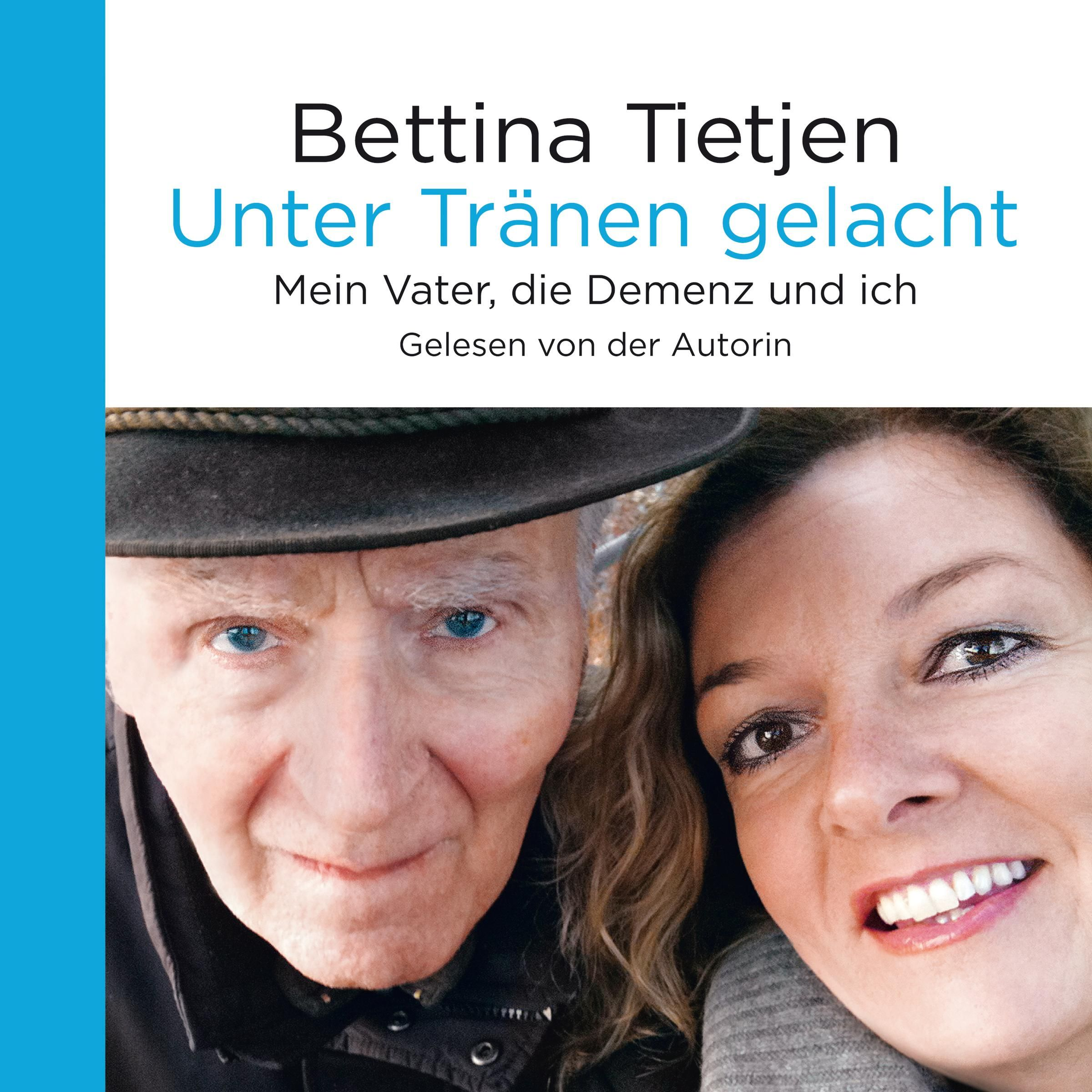 Unter Tränen gelacht, Bettina Tietjen