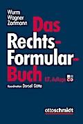 Wurm/Wagner/Zartmann Das Rechtsformularbuch