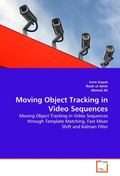 Moving Object Tracking in Video Sequences