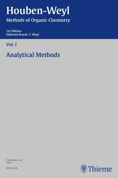 Houben-Weyl Methods of Organic Chemistry Vol. I, 1st Edition