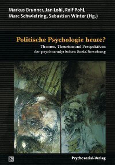 Politische Psychologie heute?