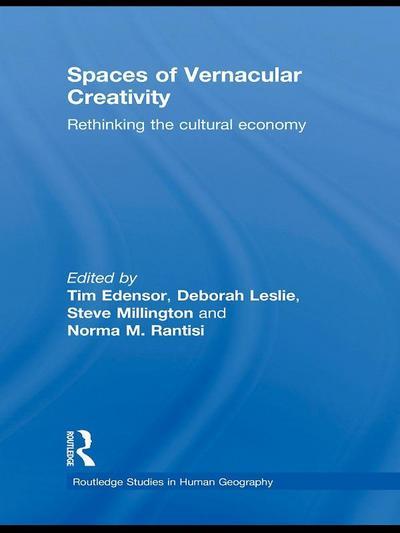 Spaces of Vernacular Creativity