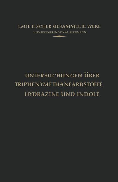 Untersuchungen über Triphenylmethanfarbstoffe Hydrazine und Indole