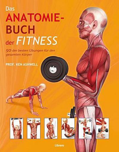 Das Anatomie-Buch der Fitness