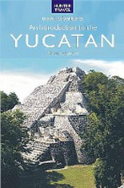 Introduction to the Yucatan