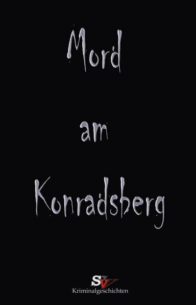 Mord am Konradsberg