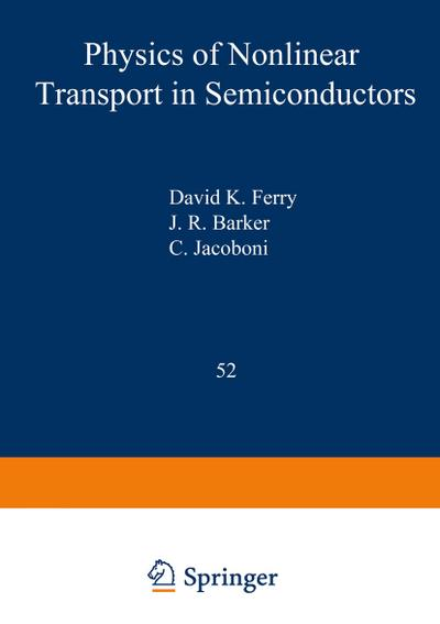 Physics of Nonlinear Transport in Semiconductors