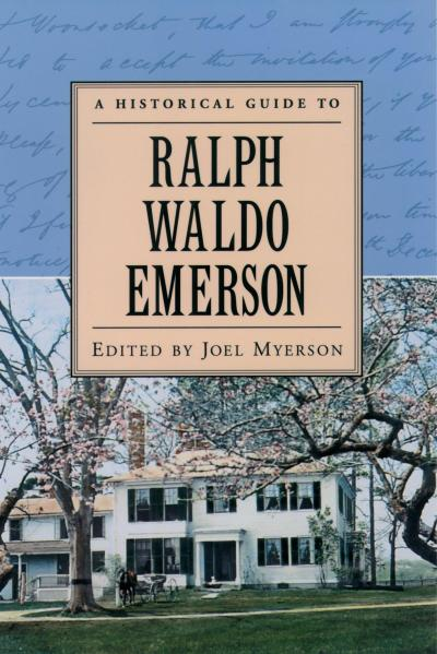 Historical Guide to Ralph Waldo Emerson