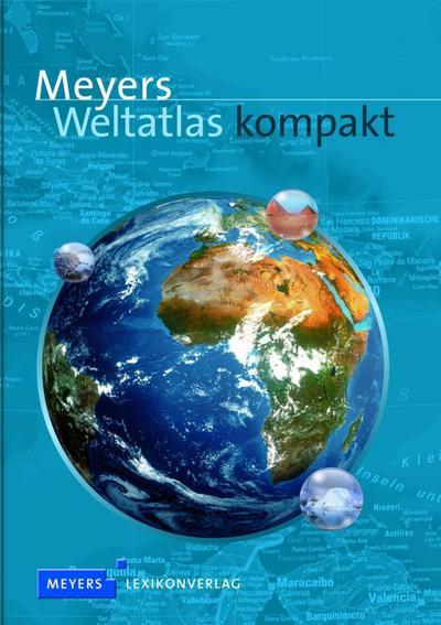Meyers Weltatlas kompakt (Meyers Atlanten)