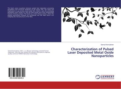 Characterization of Pulsed Laser Deposited Metal Oxide Nanoparticles