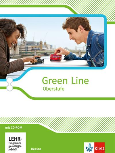 Green Line Oberstufe. Klasse 11/12 (G8), Klasse 12/13 (G9). Schülerbuch mit CD-ROM. Ausgabe 2015. Hessen