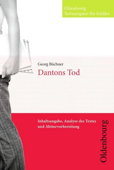 Oldenbourg Textnavigator für Schüler: Dantons Tod