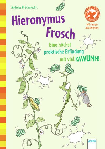 Hieronymus Frosch. Eine höchst praktische Erfindung mit viel KAWUMM