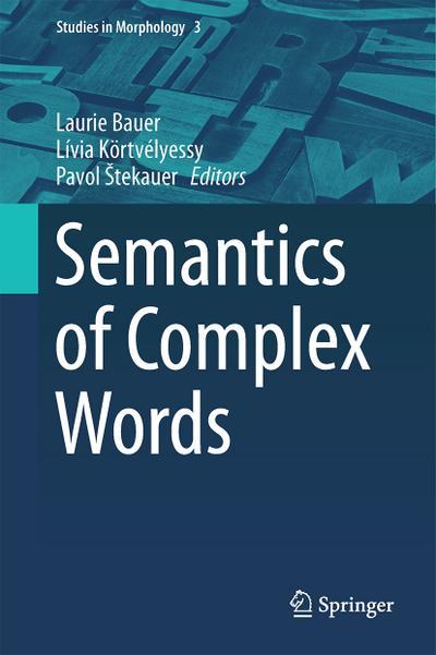 Semantics of Complex Words