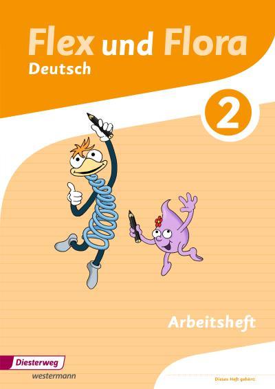 Flex und Flora 2. Arbeitsheft Deutsch: Für die Ausleihe