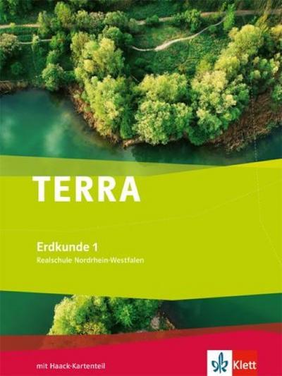 Terra Erdkunde für Nordrhein-Westfalen. Schülerbuch 5./6. Schuljahr. Ausgabe für Realschule