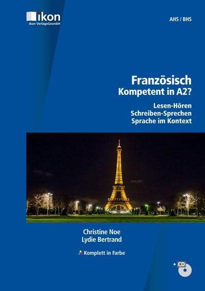 Französisch - Kompetent in A2? Schülerbuch mit CD - Komplett in Farbe