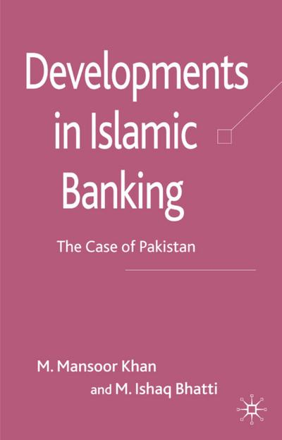 Developments in Islamic Banking: The Case of Pakistan