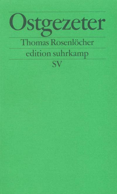 Ostgezeter: Beiträge zur Schimpfkultur (edition suhrkamp)