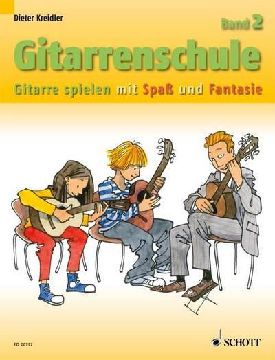 Gitarrenschule: Gitarre spielen mit Spaß und Fantasie - Neufassung. Band 2. Gitarre. (Kreidler Gitarrenschule)
