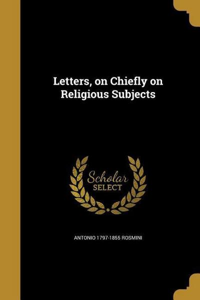 LETTERS ON CHIEFLY ON RELIGIOU